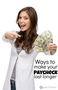 Tired of living paycheck to paycheck? Read how these 10 ways can help you make your paycheck last longer!