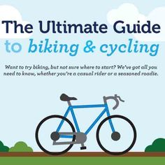 Everything You Need to Know About Biking