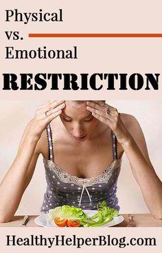 Physical vs Emotional Restriction • Healthy Helper