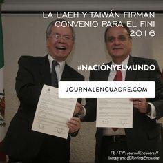 Revista Encuadre » La UAEH y Taiwán firman convenio de colaboración en el marco del FINI 2016