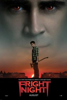 fright night....really fun scary movie...if that is possible