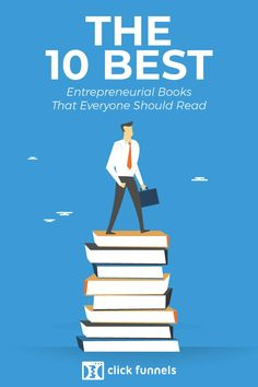 The 10 Best Entrepreneurial Books That Everyone Should Read - ClickFunnels Sales And Marketing, Internet Marketing, Online Marketing, Social Media Marketing, Inbound Marketing, Marketing Ideas, Extreme Ownership, Entrepreneur Books, Best Entrepreneurs