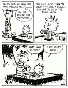This is true, and I think of this comic all the time. Love love love Calvin and Hobbes Bd Comics, Meme Comics, Story Of My Life, The Life, Snoopy And Charlie, Calvin And Hobbes Comics, Calvin And Hobbes Quotes, Calvin And Hobbes Tattoo, Comics Illustration