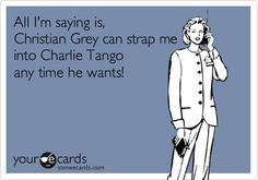 All I'm saying is, Christian Grey can strap me into Charlie Tango any time he wants!