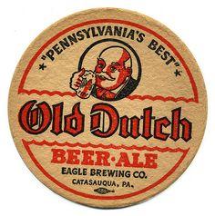Old Dutch Beer & Ale, Eagle Brewing Co. Vintage Beer Signs, Vintage Menu, Sous Bock, Martini, American Beer, Beer Mats, Beer Company, Beer Coasters, Beer Brands