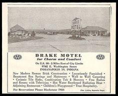 Drake Motel Ad Indianapolis Indiana Free Radios 1954 Roadside Photo Ad Travel