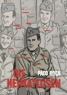 Eindrucksvolle Graphic Novel über spanische Widerstandskämpfer im 2. Weltkrieg.
