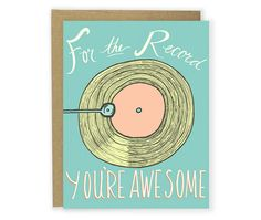 For The Record You're Awesome Card,  Birthday Card, Thank You Card, Any Occasion Card by Hello Small World