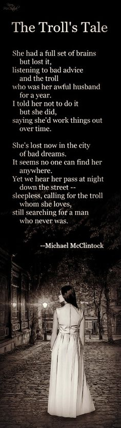 Poem: The Troll's Tale -- by Michael McClintock. American neo-gothic literature.