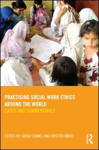 Banks, Sarah et al. Practising social work ethics around the world.  Plaats: 364.08