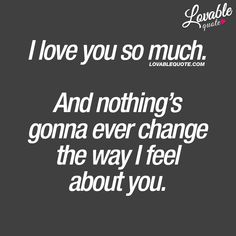 I love you quotes for him and her from Lovable Quote! Enjoy all our original and great I love you quotes right here on Lovable Quote! I Love You So Much Quotes, Best Love Quotes, Love Yourself Quotes, I Love You Deeply, Love You Forever Quotes, Love Boyfriend, Boyfriend Quotes, Couple Quotes, Me Quotes