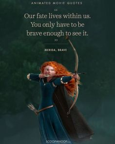 14 Animated Movies Quotes That Are Important Life Lessons disney quotes Inspirational Life Lessons, Inspirational Movies, Important Life Lessons, Famous Movie Quotes, Film Quotes, Best Quotes, Famous Disney Quotes, Brave Movie Quotes, Wisdom Quotes