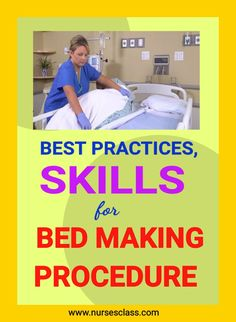 Best practices and skills of bed making procedure help to reduce the workload of nurses. Here are some best instructions for you. Bed Making Procedure, Types Of Beds, Best Practice, How To Make Bed, Nurses, Definitions, Being A Nurse