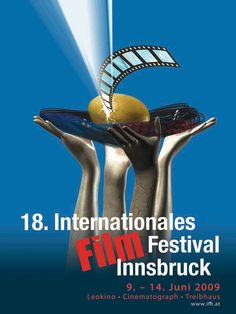 Poster 18. IFFI Design: Omar Borubaev Innsbruck, 18th, Movie Posters, Movies, Design, Hothouse, 2016 Movies, Film Poster, Films