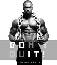 Fitness Model Simeon Panda - Don't Quit