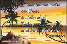 Gideões Canguçu/RS: Descanse em Deus