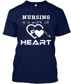 Nursing Is A Work Of Heart Navy T-Shirt Front