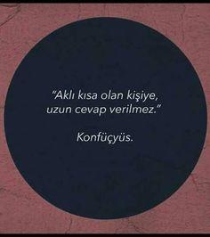 ✔Ağlı qısa olan insana, uzun cavab verilməz. #Konfüçyüs