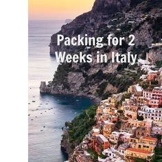 It's The Little Things: :: Italy Travel Diary: Packing for 2 Weeks in Italy :: Awesome tips - complete list!