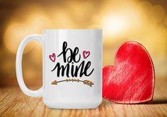 Romantic Valentine Mug Be Mine Valentine's Day Gift