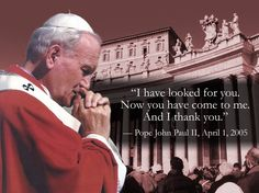 This page is dedicated to Pope John Paul II; John Paul the Great; Cry Like A Baby, Pope John Paul Ii, Paul 2, Juan Pablo Ii, Catholic Quotes, Catholic Prayers, Saint Quotes, Catholic Saints, Roman Catholic