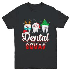 Dental Squad Tooth Christmas Dental Assistant Gifts Youth T-Shirt Hoodie Christmas Gifts For Men Shirts Christmas Gifts For Women Shirts Christmas Girl Boy Shirts Dental Assistant Humor, Dental Humor, Dental Hygiene, Funny Christmas Shirts, Christmas Gifts For Men, Dental Shirts, Dental Office Decor, Dental Kids, Organic Cotton T Shirts