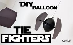 TUTORIAL: DIY Balloon Tie Fighters | MADE..great for a b-day party activity!