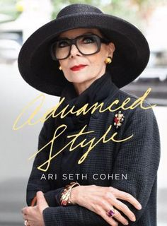 Advanced Style by Ari Seth Cohen for style inspiration | Fabafterfifty.co.uk