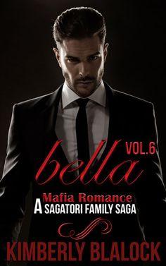 Bella+Vol.6 Releases July 25th 2016 A MAFIA ROMANCE