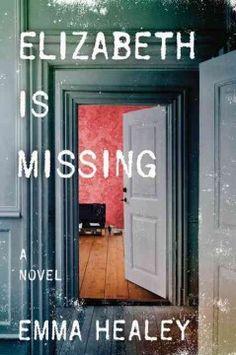 Marilyn - February 2017 - Elizabeth is Missing by Emma Healey