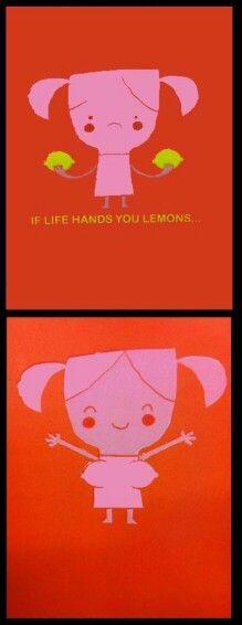 When life hands you lemons