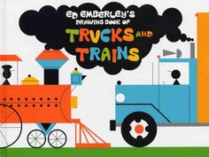 Ed Emberley's Drawing Book of Trucks & Trains