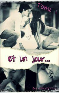 """TOME 1 """" Qui du hasard ou du destin, est le maître du jeu?"""" https://www.wattpad.com/story/53626453-et-un-jour-tome-1-en-correction #wattpad #romance"""