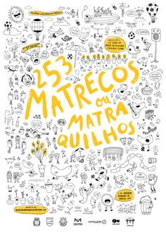 aquilhos : 253 Matrecos ou Matraquilhos is a very cool foosball tournament that happens once a year in Oporto. I was part of the group working on a branding strategy for this event and we've created the poster, flyers, t-shirts, promot Behance, Carnival, Web Design, Bullet Journal, Illustration, Trail Running, Posters, Colors, Animals