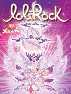 """Soon, on 14th september… The next LoliRock's comic book is the adaptation of episode """"Shanila"""" (S01E19). Enjoy this new cover ! Original design by Bénédicte Ciaravino for the animation, recreated for the comic book by Marco Albiero. :)"""