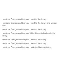 Harry Potter series from Hermione's POV