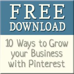 10  Ways to Grow your business with Pinterest.  #spiceberrycottage.com