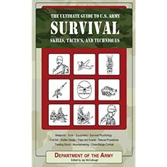 The Ultimate Guide to U.S. Army Survival Skills, Tactics, and Techniques (The Ultimate Guides) -- Check this awesome product by going to the link at the image.