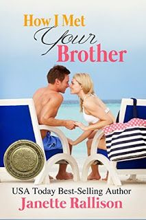 KJ's Book Nook: How I Met Your Brother by Janette Rallison