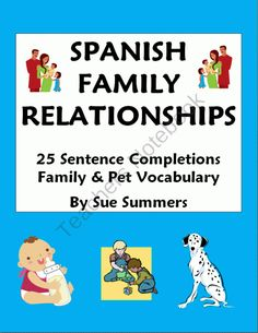 Spanish Family Relationships - 25 Sentence Completions Worksheet from Sue Summers on TeachersNotebook.com (2 pages)  - Spanish Family Relationships - 25 Sentence Completions Worksheet