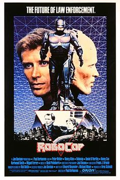 Robocop 1987 With Peter Weller in the title role. directed by Paul Verhoeven, the acclaimed director of Total Recall, Basic Instinct, Starship Troopers, Flesh & Blood and Hollow Man. Film Science Fiction, Fiction Movies, 80s Movies, Good Movies, Movie Tv, 80s Movie Posters, Cinema Posters, Movie Poster Art, The Best Films