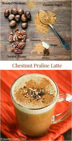 Chestnut Praline Latte - creamy and delicious, this latte is a healthier version of Starbuck's newest latte. Made with real chestnuts and pecans, and cashew milk to make this dairy-free