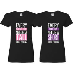 Bffs Matching T-Shirts Tall and Short Funny Best Friends T-Shirts... ($30) ❤ liked on Polyvore featuring tops, t-shirts, black, women's clothing, black short top, black tall tee, black t shirt, black tee and short t shirt