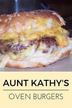 Aunt Kathy's Oven Burgers #burgerrecipes #dinnertime #comfortfood #burgers #cheeseburgers