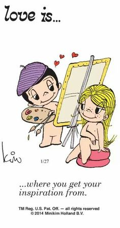 """""""Love is... where you get your inspiration from"""" comic strip by Kim Grove Casali"""
