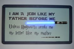 """DIY Inspiration: Star Wars/Harry Potter Baby Wall Art from Imgur User WilliamPoppe.More photos at the above link. First seen at Think Geek. """"I Am a Jedi Like My Father Before Me Unless Hogwarts Sends..."""