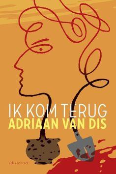 Ik kom terug - Adriaan van Dis (11/15)