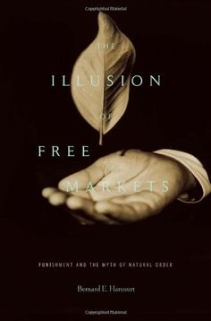What I am reading NOW......The Illusion of Free Markets: Punishment and the Myth of Natural Order by Bernard E. Harcourt, http://www.amazon.com/dp/0674057260/ref=cm_sw_r_pi_dp_snpTqb0EFTXS0