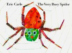 The Very Busy Spider - Children's Book Activities for Teachers, Librarians, and Parents