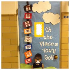 Oh the places you'll go!-good for College week or just to inspire